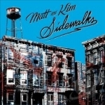 Sidewalks by Matt and Kim