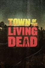 Town of the Living Dead  - Season 1