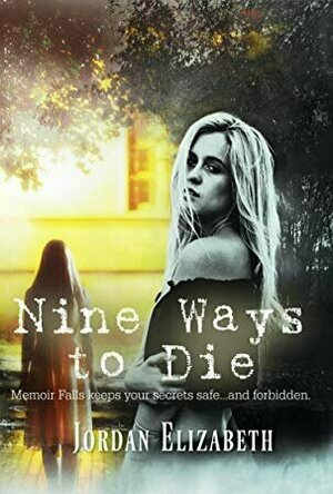 Nine Ways to Die