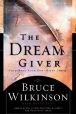 Bruce Wilkinson: The Dream Giver (2004)