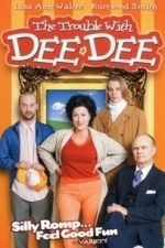 The Trouble with Dee Dee (2005)