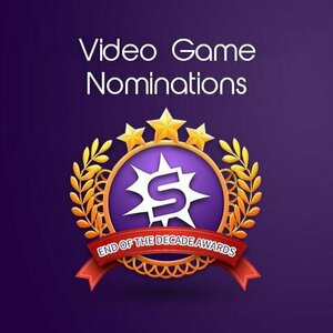 Smashbomb End Of Decade Awards: VG Nominations