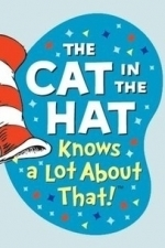 The Cat in the Hat Knows a Lot About That!  - Season 1
