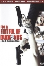 For a Fistful of Diamonds (2009)