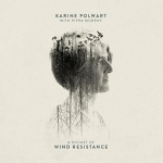 A Pocket of Wind Resistance by Karine Polwart