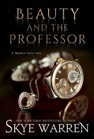 Beauty and the Professor (A Modern Fairy Tale Duet)