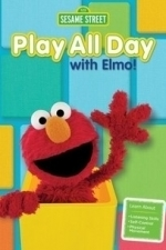 Sesame Street: Play All Day With Elmo (2015)