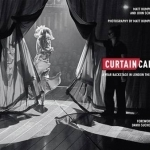 Curtain Call: A Year Backstage in London Theatre: 2016