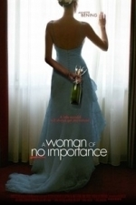 A Woman of No Importance (2009)