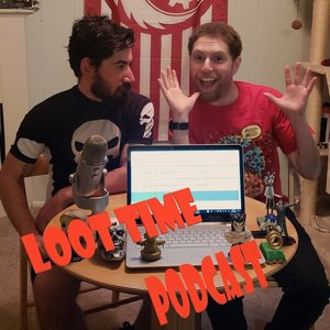 Loot Time Podcast