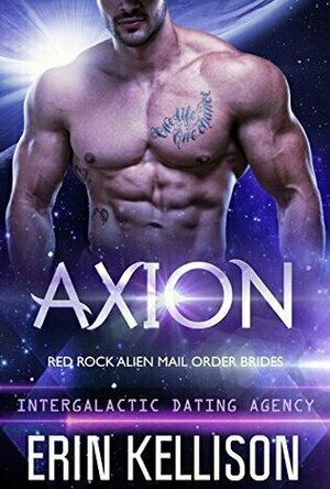 Axion (Red Rock Alien Mail Order Brides #2)