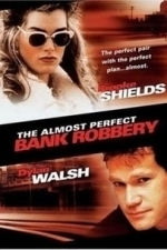 The Almost Perfect Bank Robbery (1999)