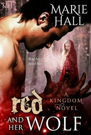 Red and Her Wolf  (Kingdom Seires #3)