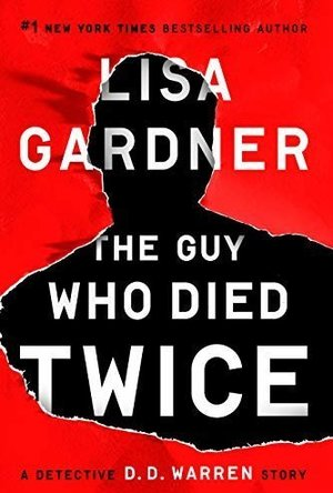 The Guy Who Died Twice (Detective D.D. Warren #9.5)