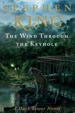 The Wind Through the Keyhole - A Dark Tower Novel