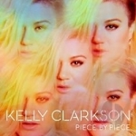 Piece by Piece by Kelly Clarkson