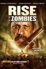 Rise of the Zombies (Dead Walking) (2012)