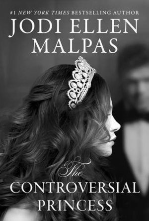 The Controversial Princess (The Smoke & Mirrors Duology Book 1)