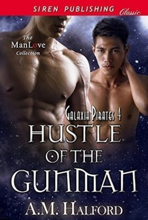 Hustle of the Gunman [Galaxia Pirates 4] (Galaxia Pirates #4)