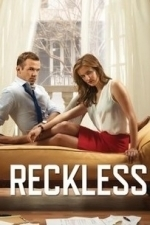 Reckless  - Season 1