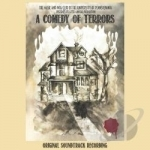 Comedy of Terrors by Mask & Wig Club Of The University Of Pennsylvania