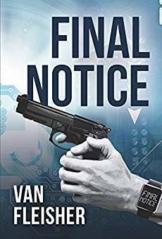 Final Notice: A Political Thriller
