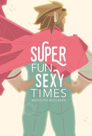 Super Fun Sexy Time