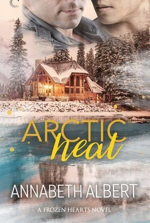 Arctic Heat (Frozen Hearts #3)