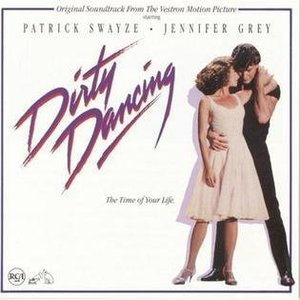 Dirty Dancing The Time Of My Life by Various Artists