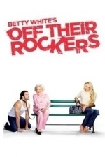 Betty White's Off Their Rockers  - Season 2