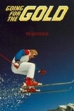 Going for the Gold: The Bill Johnson Story (1985)
