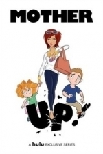 Mother Up!  - Season 1