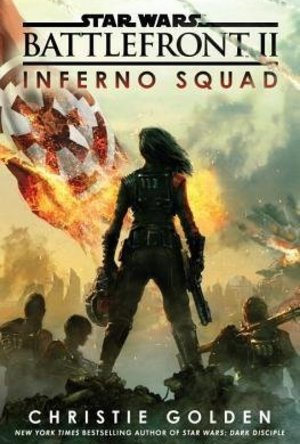 Inferno Squad (Star Wars Battlefront #2)