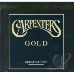 Gold: Greatest Hits by Carpenters