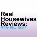 Real Housewives Reviews: Beverly Hills, NYC, OC, Dallas