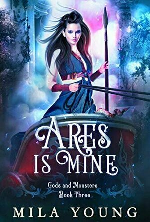 Ares Is Mine (Rise of Hades #3)