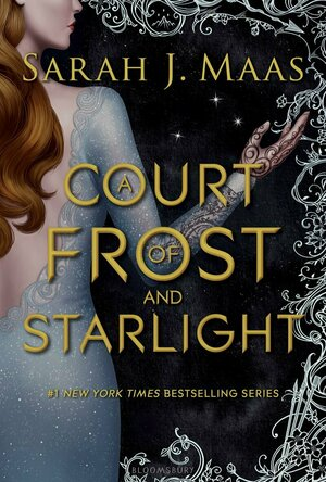 A Court of Frost and Starlight: Court of Thorns and Roses