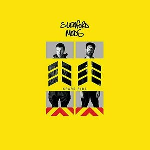 Spare Ribs by Sleaford Mods