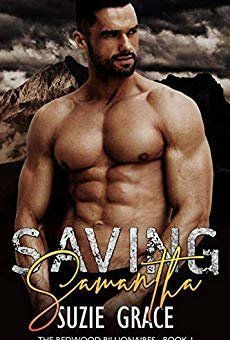 Saving Samantha: A Single Dad Romance (The Redwood Billionaires Series Book 1)