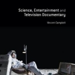 Science, Entertainment and Television Documentary: 2016