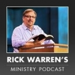 Rick Warren's Ministry Podcast