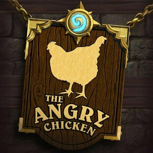 The Angry Chicken: A Hearthstone Podcast