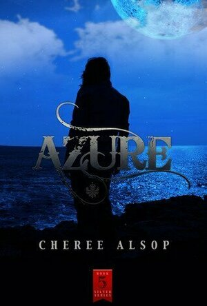 Azure (The Silver #5)