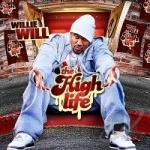High Life by Willie Will