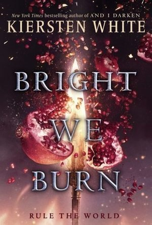 Bright We Burn (The Conqueror's Saga #3)