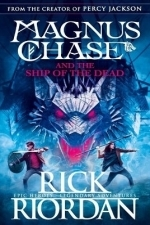 Magnus Chase and the Ship of the Dead: Magnus Chase Series Book 3