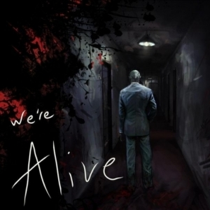 "We're Alive - A ""Zombie"" Story of Survival"