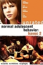 Havoc 2: Normal Adolescent Behavior (2007)