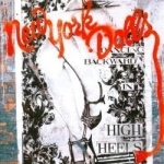 Dancing Backward in High Heels by New York Dolls