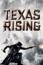 Texas Rising  - Season 1
